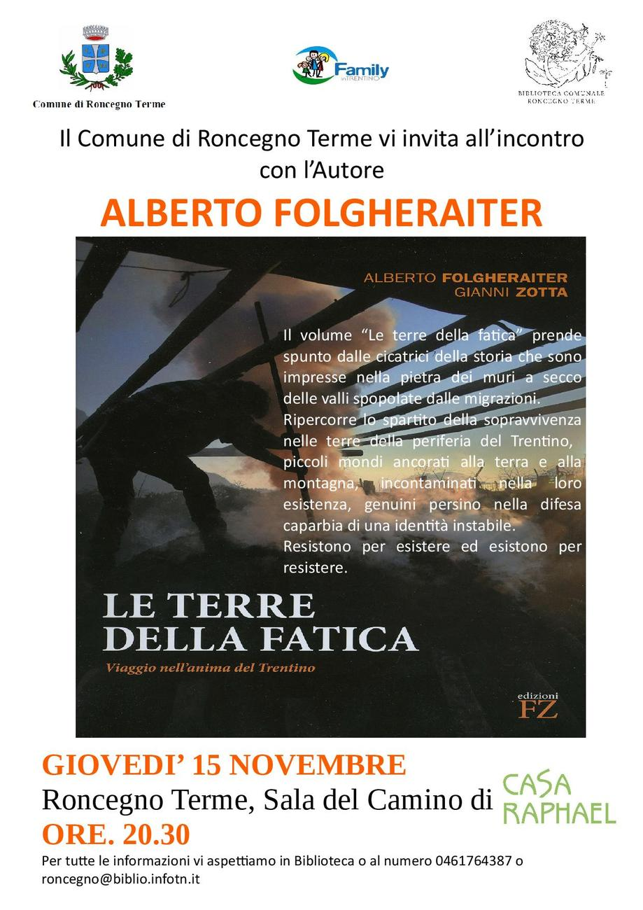 """Presentazione del libro """"Terre della fatica"""" di e con Alberto Folgheraiter"""