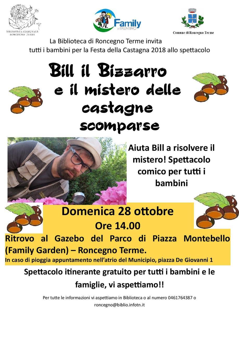 """Spettacolo per bambini: """"Bill il Bizzarro e il mistero delle castagne scomparse"""""""